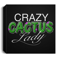 Crazy Cactus Lady Funny Square Canvas 1.5in Frame