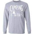 Camping is In-Tents FunnyLong Sleeve T-Shirt