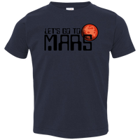 Toddler Space Lets Go to Mars Jersey T-Shirt
