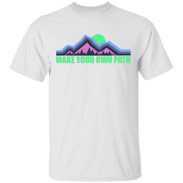 Make Your Own Path Hiking Camping Nature T-Shirt