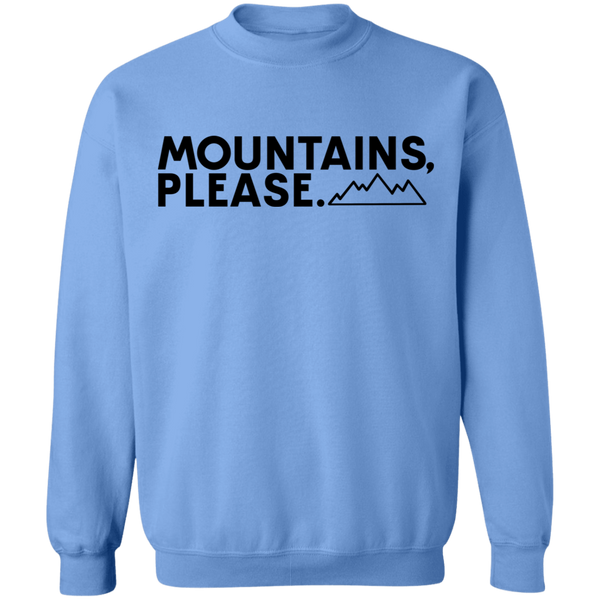 Mountains Please Hiking Camping Crewneck Sweatshirt