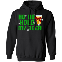 Ho Ho Hold My Beer! Funny Ugly Christmas Pullover Hoodie