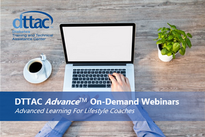 DTTAC Advance Webinar (On-Demand): The DPP and the 4P's of Behavior Change