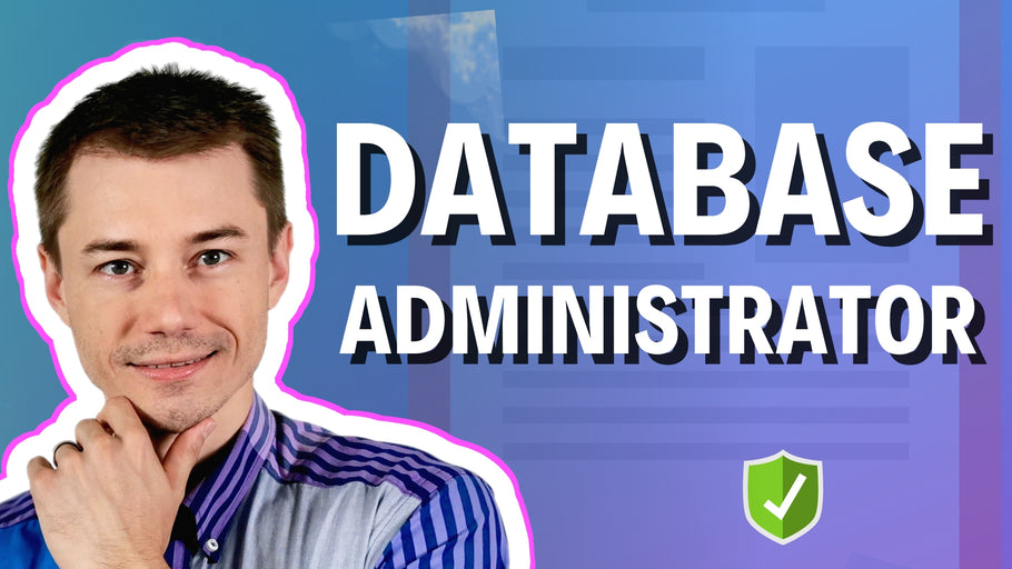 Who Is A Database Administrator