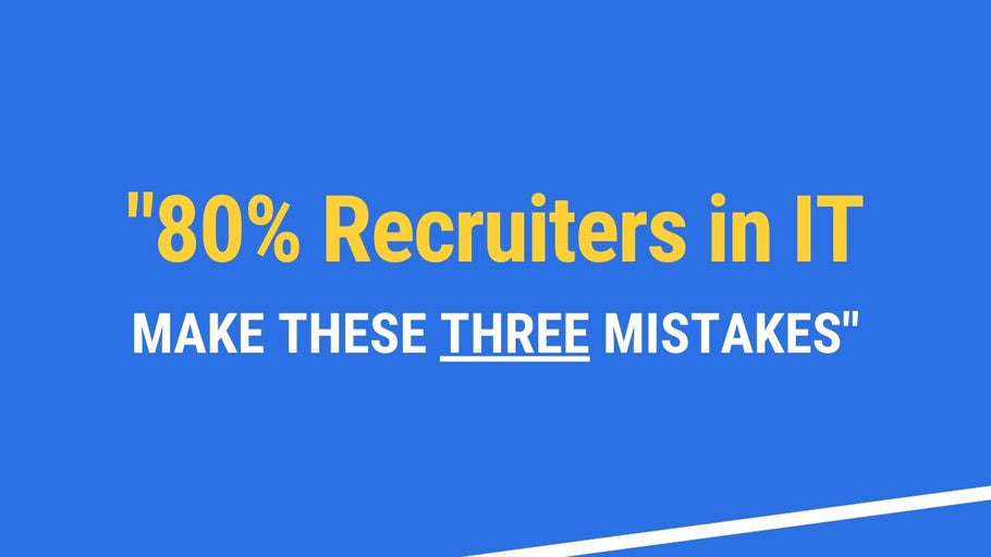 Webinar: 80% Recruiters Make These Three Mistakes