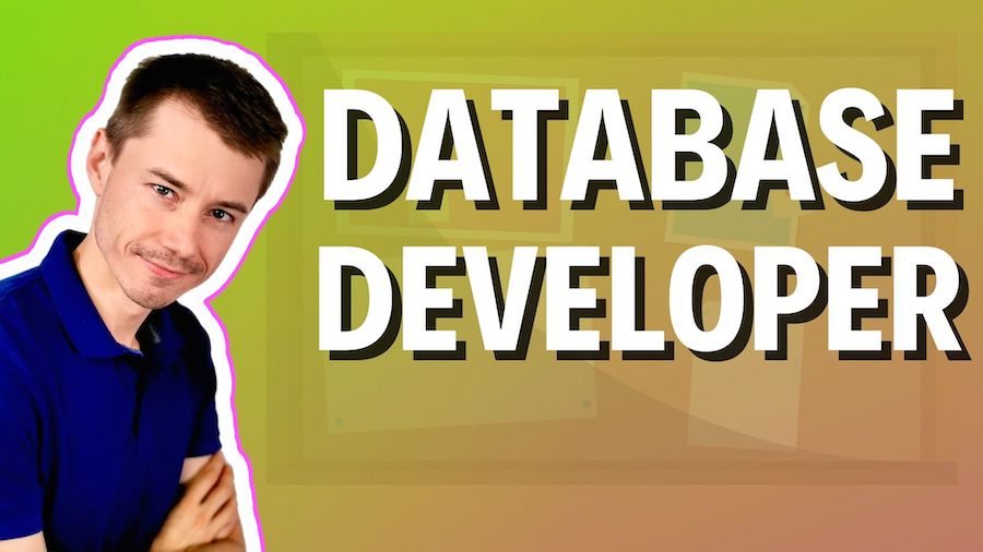 Who is a database developer?