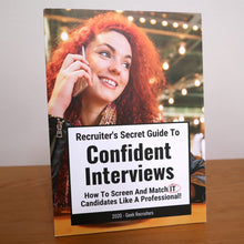 Load image into Gallery viewer, Recruiter's Secret Guide To Confident Interviews | Printed, Shipped