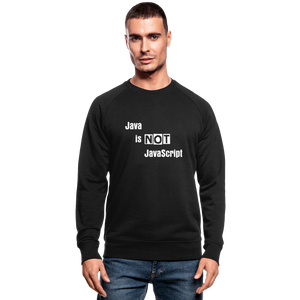 Java Is Not JavaScript | Men's Organic Sweatshirt by Stanley & Stella - black