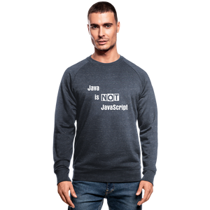 Java Is Not JavaScript | Men's Organic Sweatshirt by Stanley & Stella - heather navy