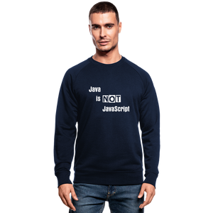 Java Is Not JavaScript | Men's Organic Sweatshirt by Stanley & Stella - navy
