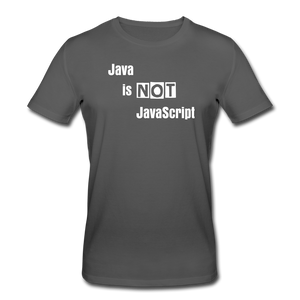 Java is Not JavaScript | Men's Organic T-Shirt by Stanley & Stella - anthracite