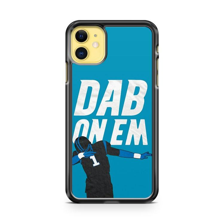 Cam Newton Dab On Em  iphone 5/6/7/8/X/XS/XR/11 pro case cover