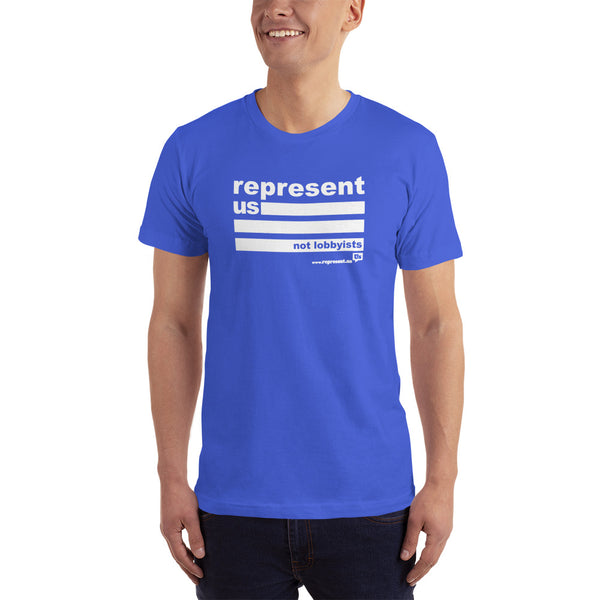 Represent Us...Not Loobyists Short-Sleeve T-Shirt