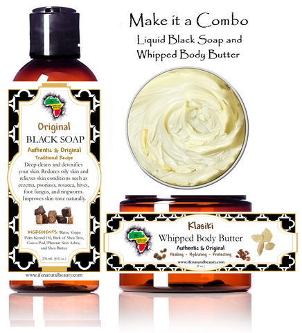 ORIGINAL LIQUID BLACK SOAP | WHIPPED ORIGINAL SHEA BUTTER