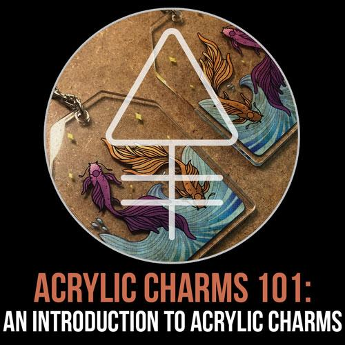 Acrylic Charms 101: An Introduction to Acrylic Charm Keychains | Alchemy Merch