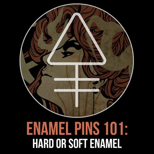 Enamel Pins 101: Hard or Soft Enamel | Alchemy Merch