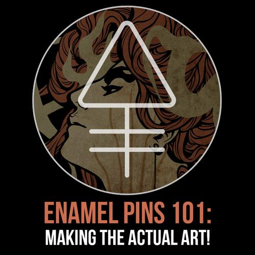 Enamel Pins 101: Making the Actual Art! | Alchemy Merch
