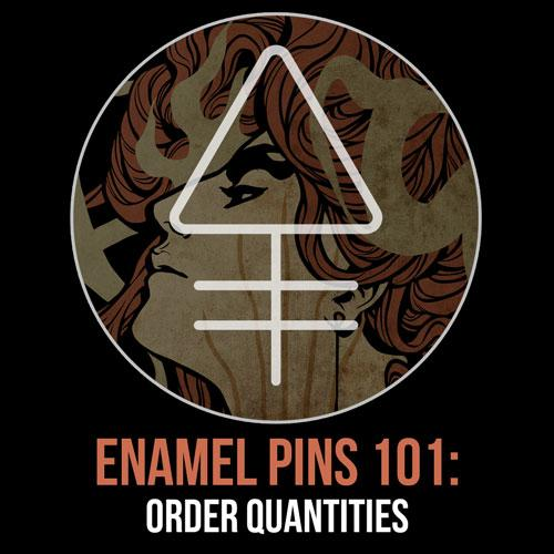 Enamel Pins 101: Quantities | Alchemy Merch