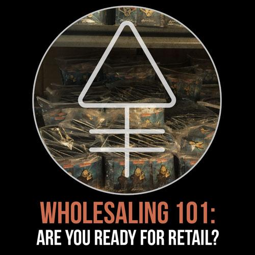 Wholesaling 101 -   The reality of selling to stores.  Are you ready? | Alchemy Merch