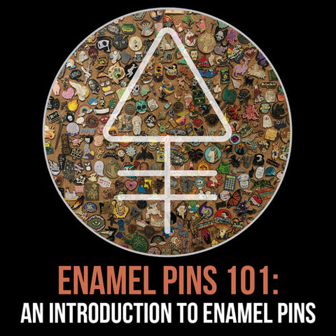 Enamel Pins 101: An Introduction to Pins - Alchemy Merch