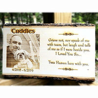 Wooden Engraved Pet Memorial Photo Plaque is personalized just for you with your special pet photo etched.