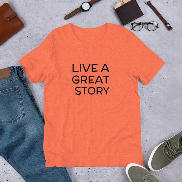 Live A Great Story Custom Short-Sleeve Unisex T-Shirt - Enchanted Memories, Custom Engraving & Unique Gifts