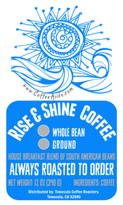 Rise & Shine Coffee (Breakfast Blend); 12oz. [FREE SHIPPING]