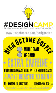 #DesignCamp High Octane Coffee; 12oz. [FREE SHIPPING]