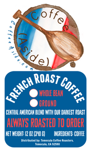 French Roast Blend; 12oz. [FREE SHIPPING]