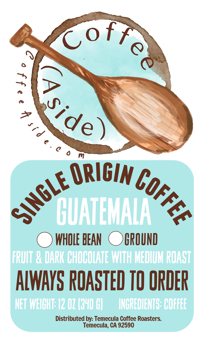 Guatemala Single Origin; 12oz. [FREE SHIPPING]