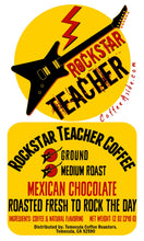 Load image into Gallery viewer, Rockstar Teacher Coffee (Mexican Chocolate); 12oz [FREE SHIPPING]