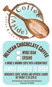 Mexican Chocolate Coffee; 12oz [FREE SHIPPING]