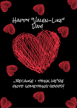 "Load image into Gallery viewer, First Valentine's Day - ""Happy Valen-like Day"""