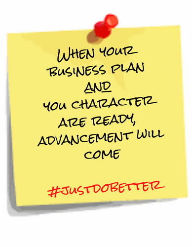 Business plan + Character = Advancement