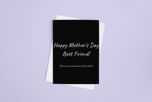 Load image into Gallery viewer, Happy Mother's Day, Best Friend