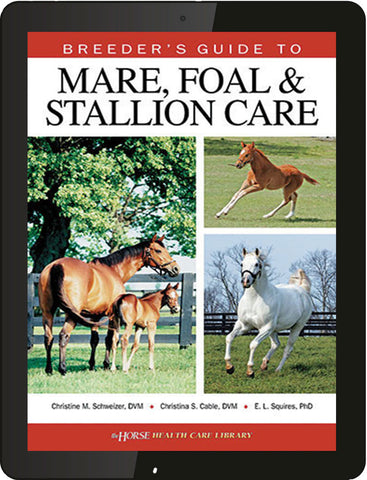 Breeder's Guide to Mare, Foal and Stallion Care - eBook