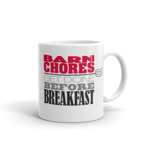 """Barn Chores Before Breakfast"" Mug"
