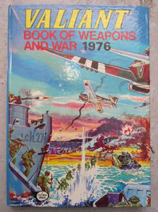Valiant Book Of Weapons and War 1976