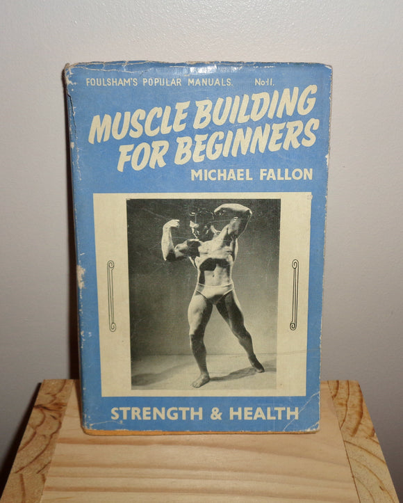 1950s Book Muscle Building For Beginners By Michael Fallon