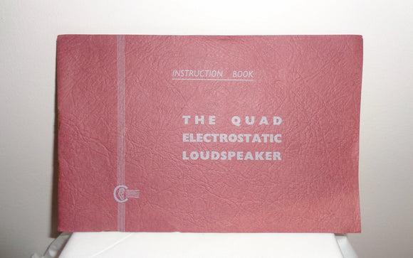 Original The Quad Electrostatic Loudspeaker ESL57 Instruction Book