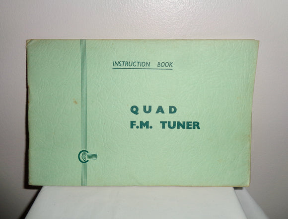 Original Quad FM1 Tuner Instruction Book With Green Cover