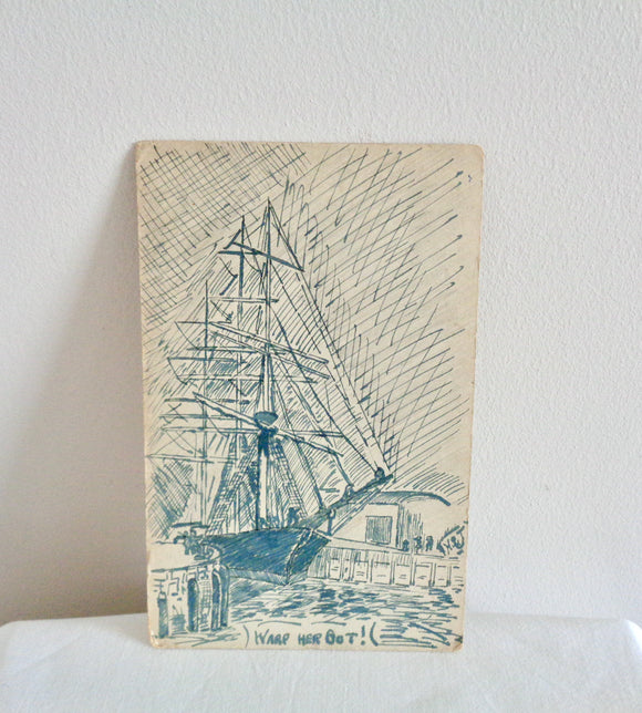 Original WW1 Warp Her Bot Sailing Boat Pen and Ink Postcard By HSJ