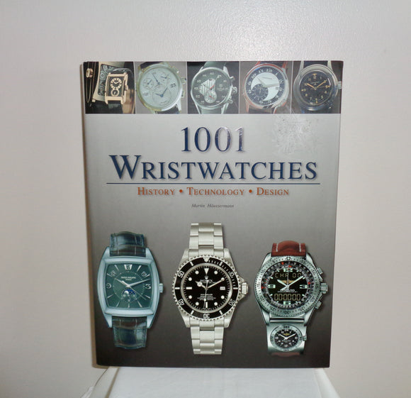 2007 Version Of 1001 Wristwatches History Technology Design By Martin Häusermann