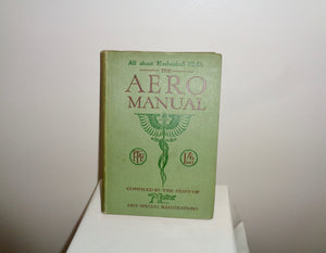 1910 The Aero Manual Compiled By the Staff Of The Motor