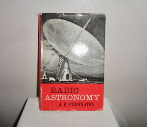 Radio Astronomy By JH Piddington (1961)