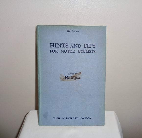 Hints and Tips For Motorcyclists 11th Edition