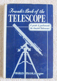 1958 Frank's book of the telescope By Charles Frank