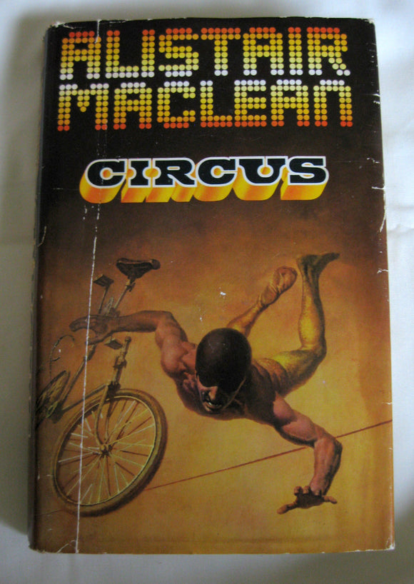 Alistair Maclean Circus 1975 First Edition