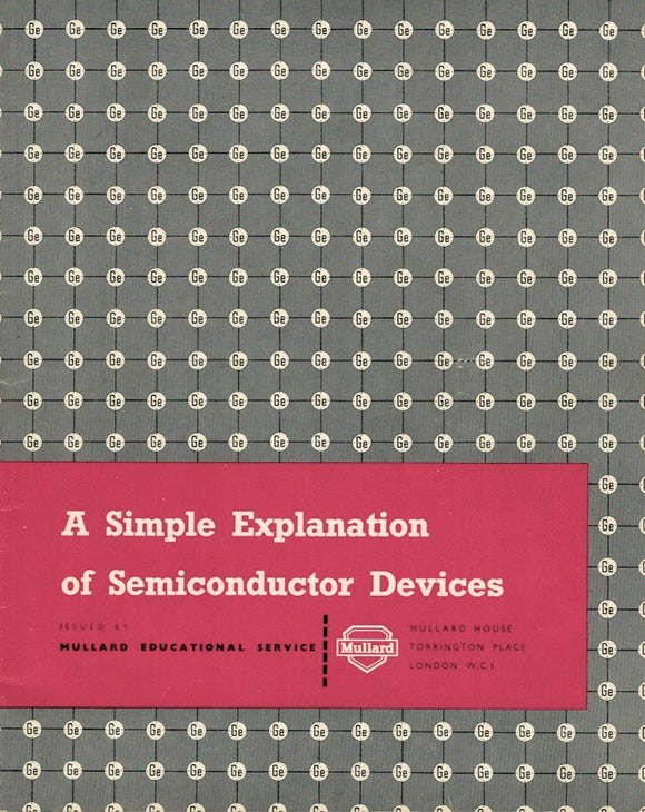 Original Mullard Educational Service A Simple Explanation of Semiconductor Devices