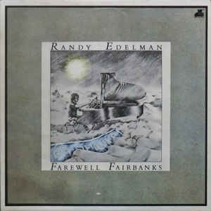 Farewell Fairbanks Vintage Vinyl LP Randy Edelman